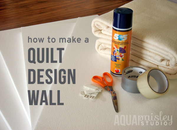 How To Make A Quilt Design Wall For Your Sewing Room or Home Studio