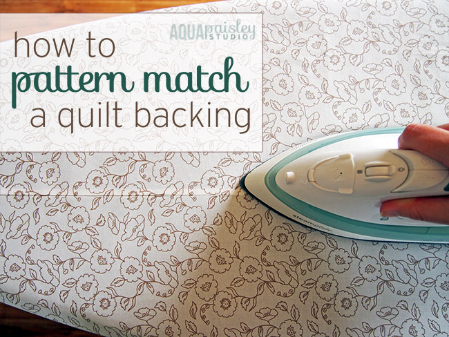 How to Pattern Match a Quilt Backing