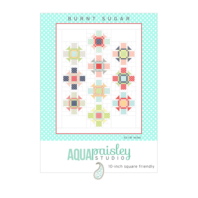 Burnt Sugar PDF Quilt Pattern by Aqua Paisley Studio