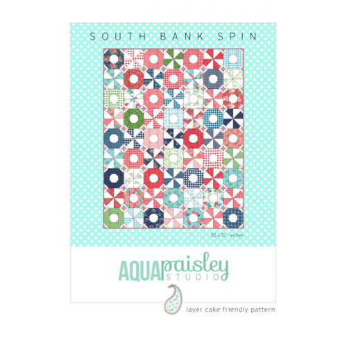 South Bank Spin Quilt Pattern by Aqua Paisley Studio