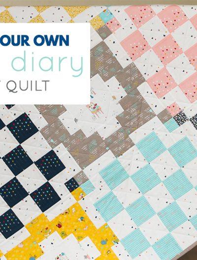 Dear Diary Quilt Tutorial | Aqua Paisley Studio