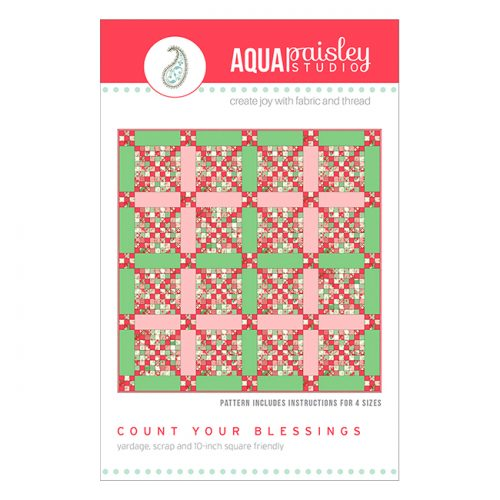Count Your Blessings Quilt | Aqua Paisley Studio