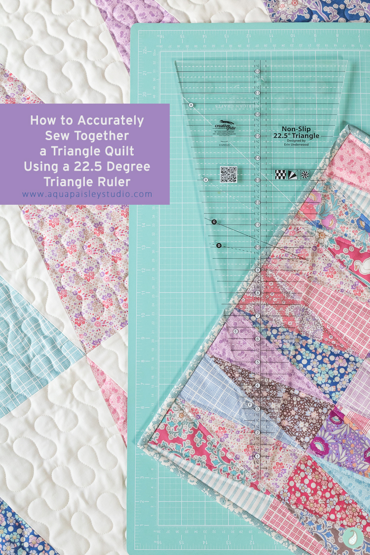 How to Accurately Sew Together a Triangle Quilt using a 22.5 degree Triangle Ruler